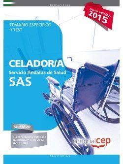 Celador. Servicio Andaluz de Salud (SAS). Temario específico y test.