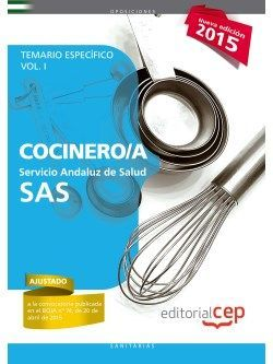 Cocinero/a. Servicio Andaluz de Salud (SAS). Temario específico. Vol.I