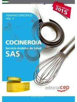Cocinero/a. Servicio Andaluz de Salud (SAS). Temario específico. Vol.II