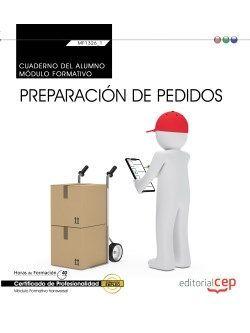 Cuaderno del alumno. Preparación de pedidos (Transversal: MF1326_1). Certificados de profesionalidad