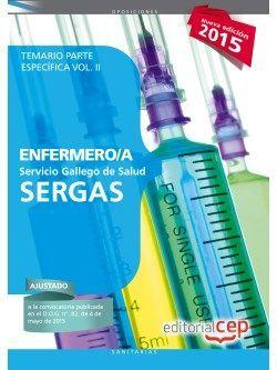 Enfermero/a del Servicio Gallego de Salud (SERGAS). Temario Parte Específica Vol. II.