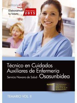 Técnico en Cuidados Auxiliares de Enfermería. Servicio Navarro de Salud-Osasunbidea. Temario Vol. II.