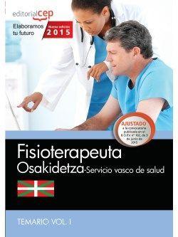 Fisioterapeuta. Servicio vasco de salud-Osakidetza. Temario Vol.I