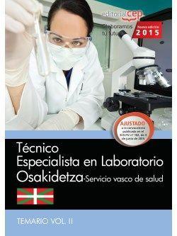Técnico especialista en Laboratorio. Servicio vasco de salud-Osakidetza. Temario Vol.II