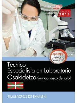 Técnico especialista en Laboratorio. Servicio vasco de salud-Osakidetza. Simulacros de examen