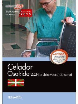 Celador. Servicio vasco de salud-Osakidetza. Temario