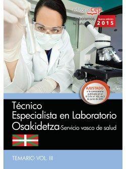 Técnico especialista en Laboratorio. Servicio vasco de salud-Osakidetza. Temario Vol.III