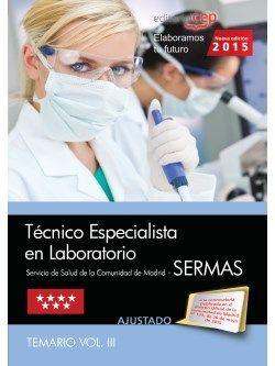 Técnico Especialista en Laboratorio Servicio de Salud de la Comunidad de Madrid (SERMAS). Temario Vol.III
