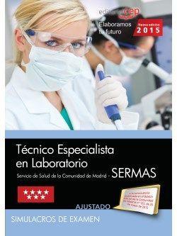 Técnico Especialista en Laboratorio Servicio de Salud de la Comunidad de Madrid (SERMAS). Simulacros de examen