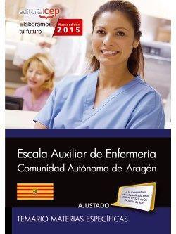 Cuerpo auxiliar. Escala auxiliar de enfermería  Comunidad Autónoma de Aragón. Temario Materias Específicas