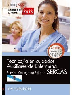Técnico/a en cuidados auxiliares de enfermería. Servicio Gallego de Salud (SERGAS). Test específico