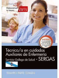 Técnico/a en cuidados auxiliares de enfermería. Servicio Gallego de Salud (SERGAS). Temario parte común
