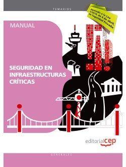 Manual. Servicio de vigilancia en instalaciones nucleares y otras infraestructuras críticas