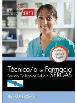 Técnico/a en farmacia. Servicio Gallego de Salud (SERGAS). Test parte común