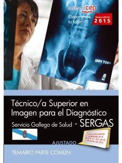 Técnico/a superior en imagen para el diagnóstico. Servicio Gallego de Salud (SERGAS). Temario parte común