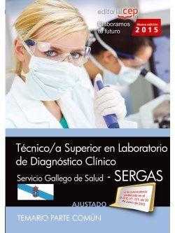 Técnico/a superior en laboratorio de diagnóstico clínico. Servicio gallego de salud (SERGAS). Temario común