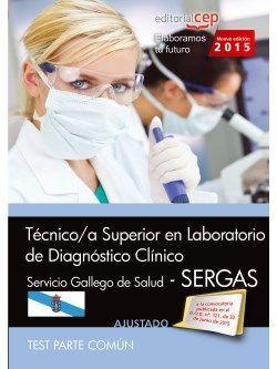 Técnico/a superior en laboratorio de diagnóstico clínico. Servicio gallego de salud (SERGAS). Test común