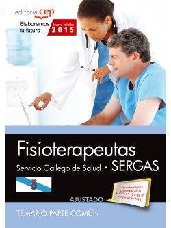 Fisioterapeuta. Servicio Gallego de Salud (SERGAS). Temario parte común