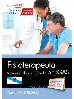 Fisioterapeuta. Servicio Gallego de Salud (SERGAS). Test parte específica