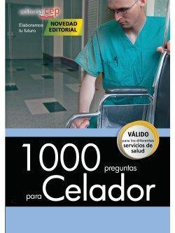 1000 preguntas para Celador.