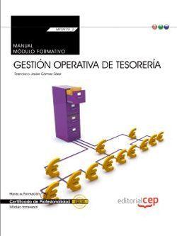 Manual. Gestión operativa de tesorería (MF0979_2: Transversal). Certificados de profesionalidad