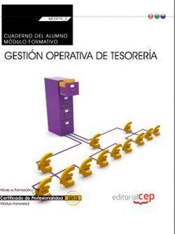 Cuaderno del alumno. Gestión operativa de tesorería (MF0979_2: Transversal). Certificados de profesionalidad