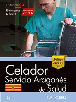 Celador del Servicio Aragonés de Salud. SALUD (turno libre). Test