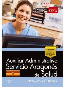 Auxiliar Administrativo del Servicio Aragonés de Salud. SALUD (promoción interna). Test