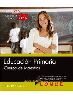 Cuerpo de Maestros. Educación  Primaria. Temario. Vol. II