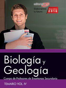 Cuerpo de Profesores de Enseñanza Secundaria. Biología y Geología. Temario Vol. IV.