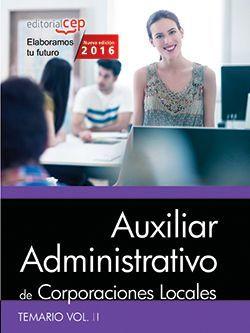 Auxiliar Administrativo de Corporaciones Locales. Temario Vol. II.