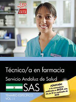 Técnico/a en farmacia. Servicio Andaluz de Salud (SAS). Temario específico. Vol.II