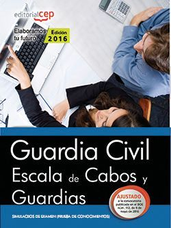 Guardia Civil  Escala de Cabos y Guardias. Simulacros de Examen (prueba de conocimientos)