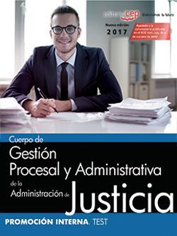Cuerpo de Gestión Procesal y Administrativa de la Administración de Justicia. Promoción Interna. Test