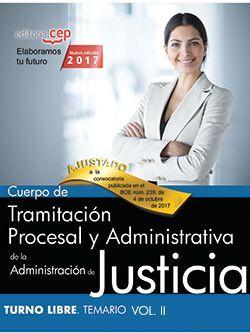 Cuerpo de Tramitación Procesal y Administrativa de la Administración de Justicia. Turno Libre. Temario Vol. II.