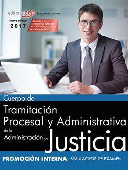 Cuerpo de Tramitación Procesal y Administrativa de la Administración de Justicia. Promoción Interna. Simulacros de exámen.
