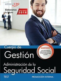 Cuerpo de Gestión de la Administración de la Seguridad Social (Promoción Interna). Test