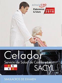 Celador. Servicio de Salud de Castilla y León (SACYL). Simulacros de Examen