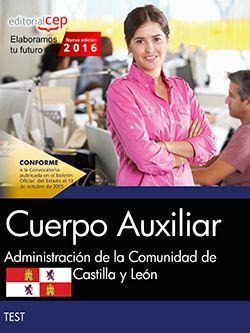 Cuerpo Auxiliar de la Administración de la Comunidad de Castilla y León. Test