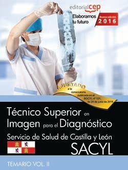 Comprar temario oposiciones tecnico de imagen para diagnostico sacyl