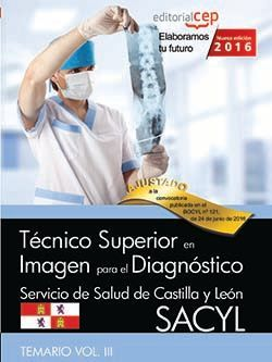 Técnico Superior en Imagen para el Diagnóstico. Servicio de Salud de Castilla y León (SACYL). Temario Vol.III.