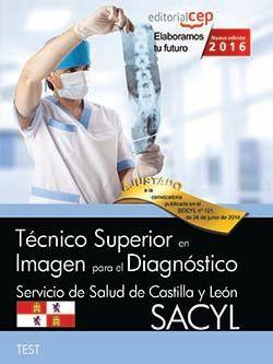 Técnico Superior en Imagen para el Diagnóstico. Servicio de Salud de Castilla y León (SACYL). Test