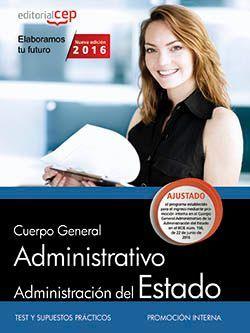 Cuerpo General Administrativo de la Administración General del Estado (Promoción interna). Test y Supuestos Prácticos.