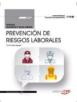 Manual. Prevención de Riesgos Laborales (FCOS01). Formación complementaria
