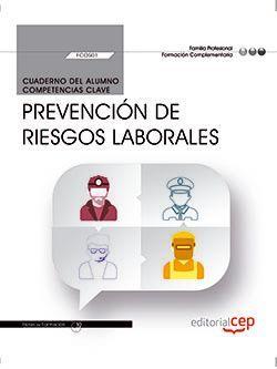 Cuaderno del alumno. Prevención de Riesgos Laborales (FCOS01). Formación complementaria