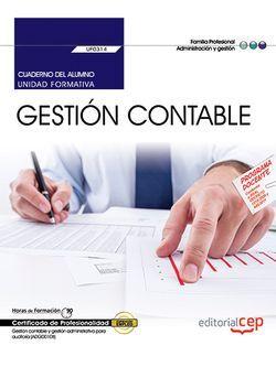 Cuaderno del alumno. Gestión Contable (UF0314). Certificados de Profesionalidad. Gestión contable y gestión administrativa para auditoría (ADGD0108)