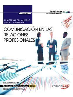 Cuaderno UF0520 Comunicación relaciones profesionales MF0970_1 ADGG0408