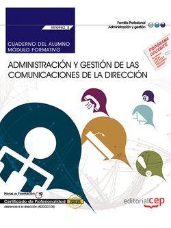 Cuaderno del alumno. Administración y gestión de las comunicaciones de la dirección (MF0982_3: Transversal). Certificados de profesionalidad