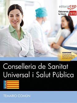 Conselleria de Sanitat Universal i Salut Pública. Generalitat Valenciana. Temario Común