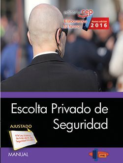 Manual. Escolta Privado de Seguridad